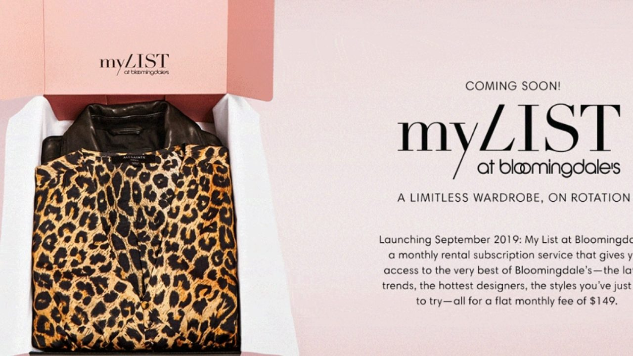 Bloomingdale's Launches 'My List' Subscription Rental