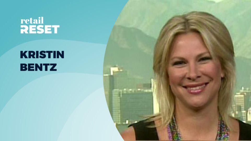 Kristin Bentz - Retail Reset
