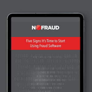Five Signs it's Time to Start Using Fraud Software
